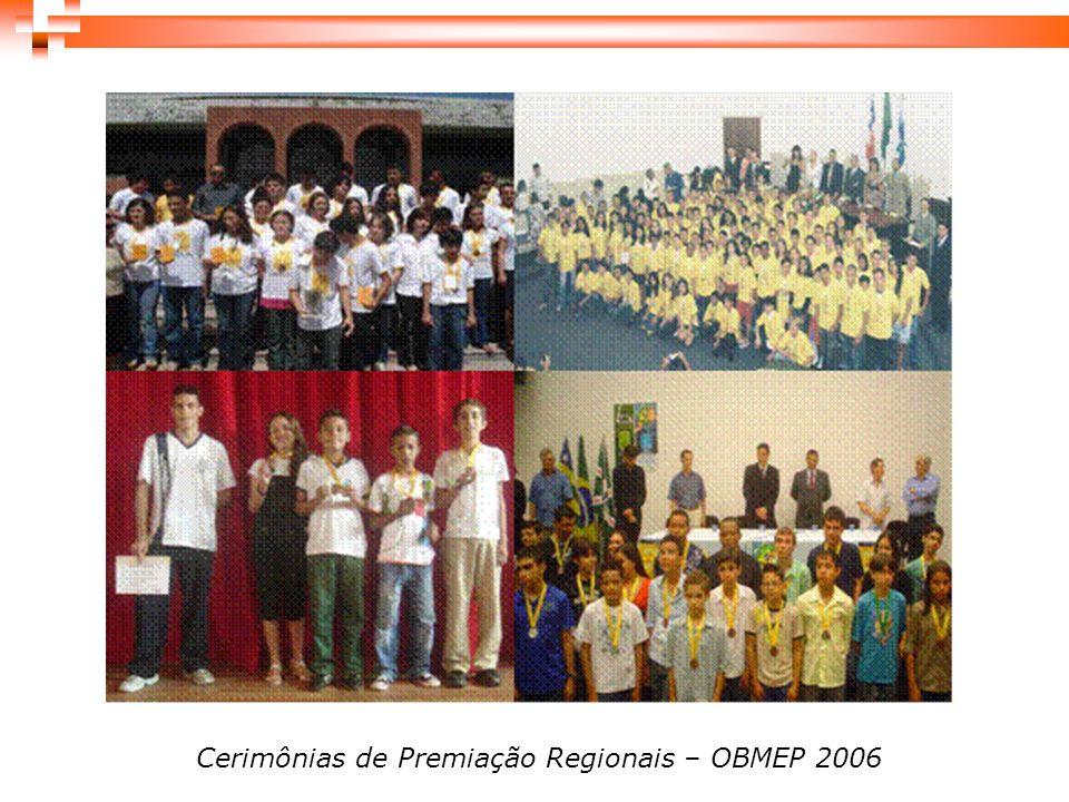 Cerimônias de Premiação Regionais – OBMEP 2006