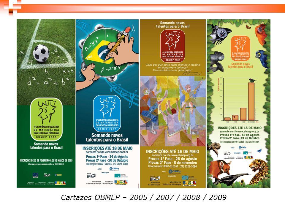 Cartazes OBMEP – 2005 / 2007 / 2008 / 2009