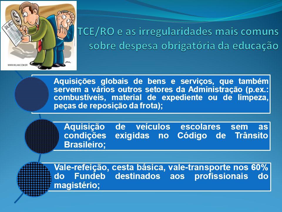Aquisições globais de bens e serviços, que também servem a vários outros setores da Administração (p.ex.: combustíveis, material de expediente ou de l