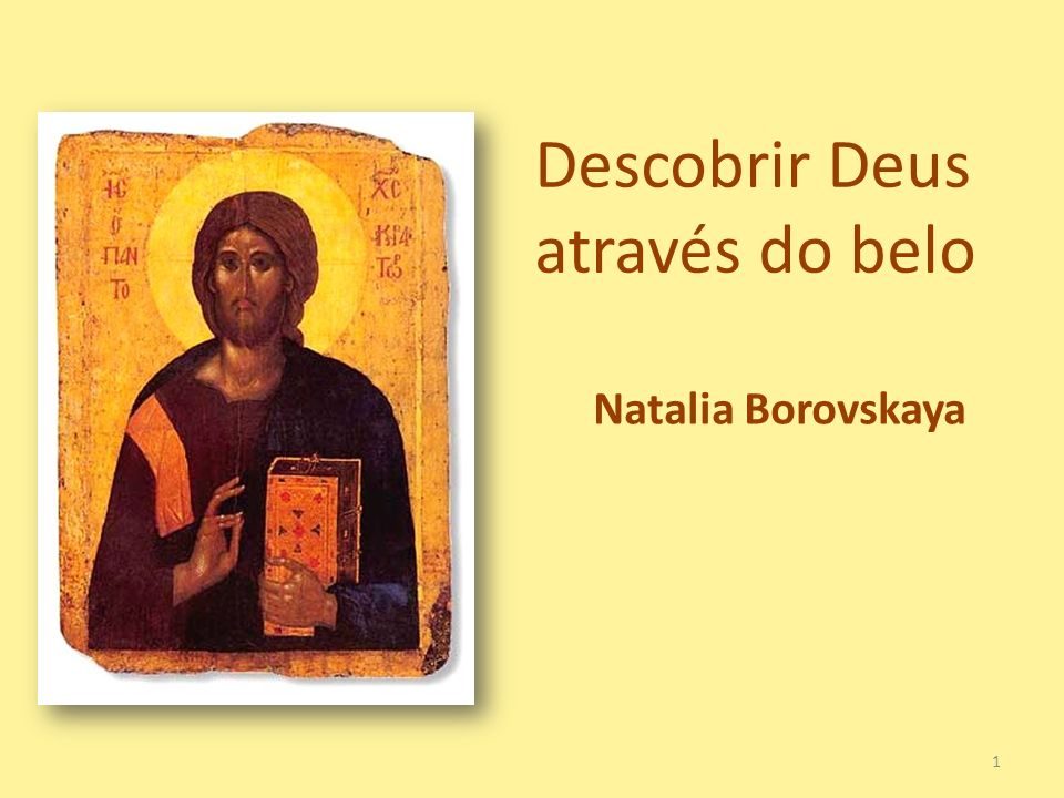Descobrir Deus através do belo Natalia Borovskaya 1