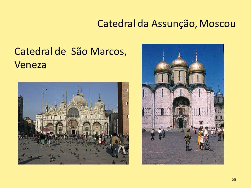 Catedral da Assunção, Moscou 58 Catedral de São Marcos, Veneza
