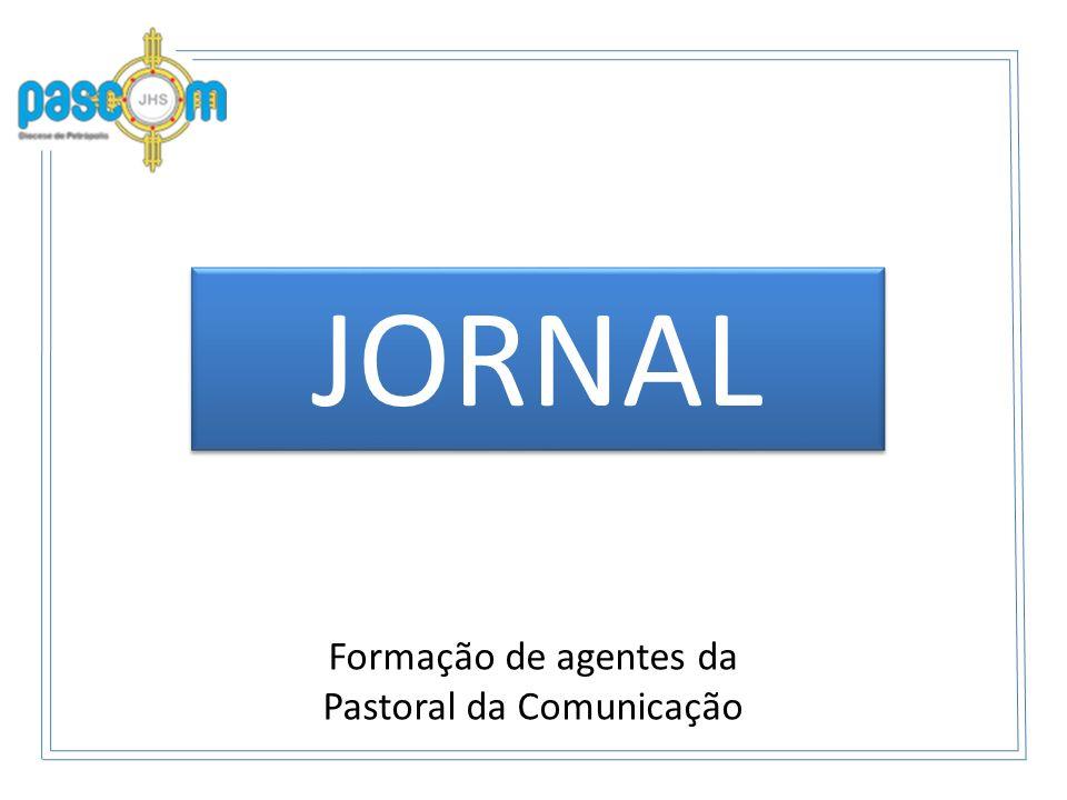 Formação de agentes da Pastoral da Comunicação JORNAL