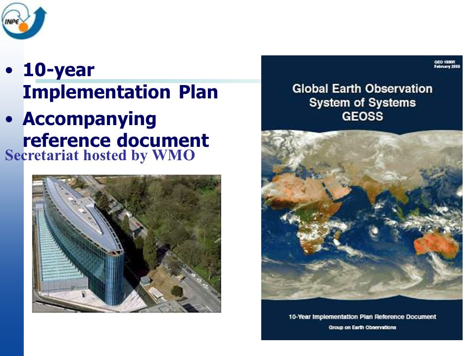 10-year Implementation Plan Accompanying reference document Secretariat hosted by WMO