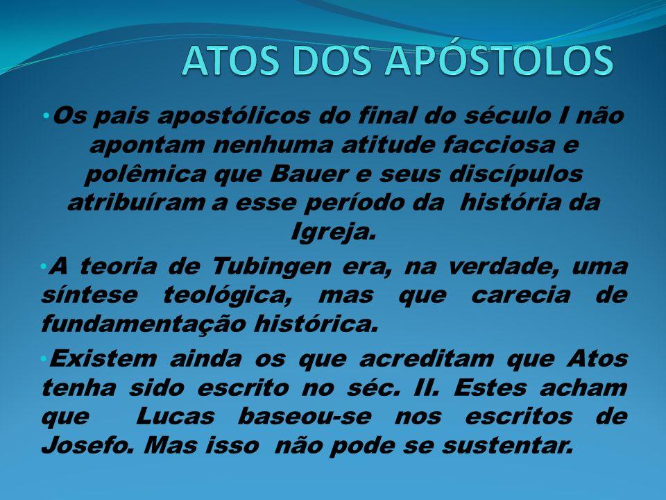 Os pais apostólicos do final do século I não apontam nenhuma atitude facciosa e polêmica que Bauer e seus discípulos atribuíram a esse período da história da Igreja.
