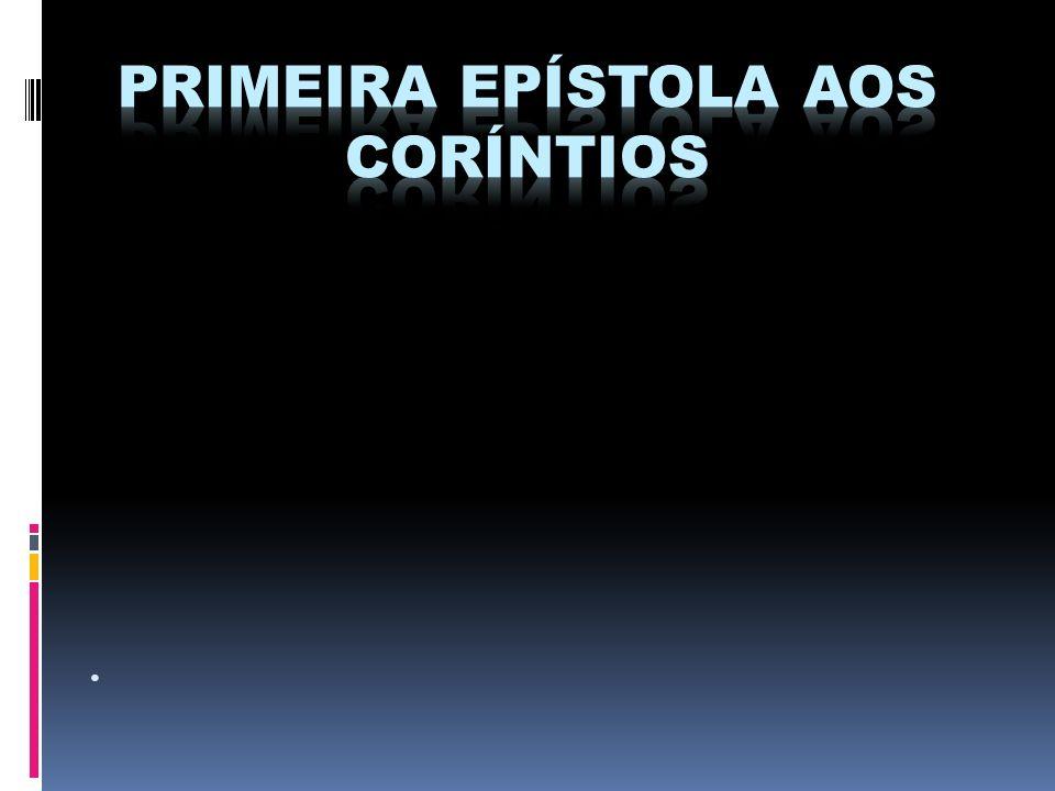 Não associar o caráter da antiga Corinto com a nova Corinto.