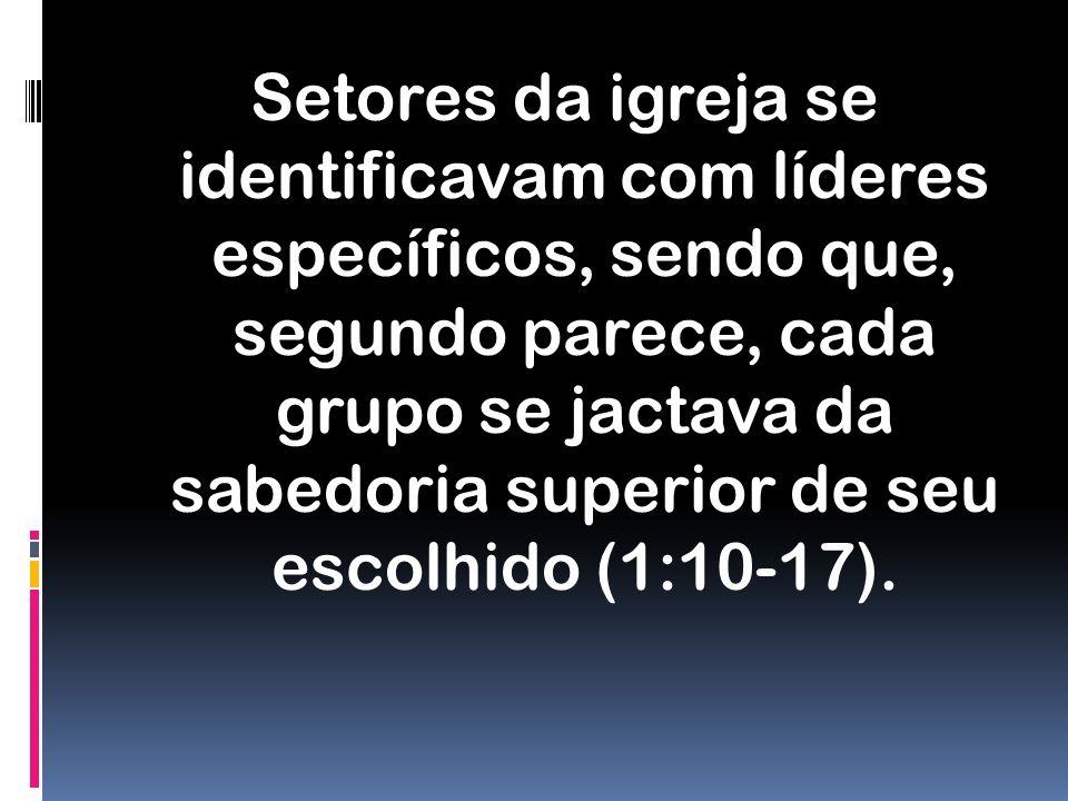 PROBLEMAS NA IGREJA DE CORINTO Divisões; Imoralidades – (5:1-13) Três temas dominam os cap. 5 e 6: