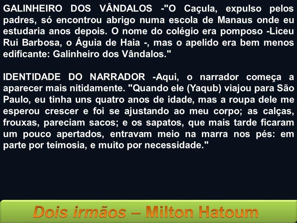 GALINHEIRO DOS VÂNDALOS -