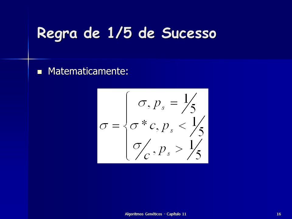 Algoritmos Genéticos - Capítulo 1116 Regra de 1/5 de Sucesso Matematicamente: Matematicamente: