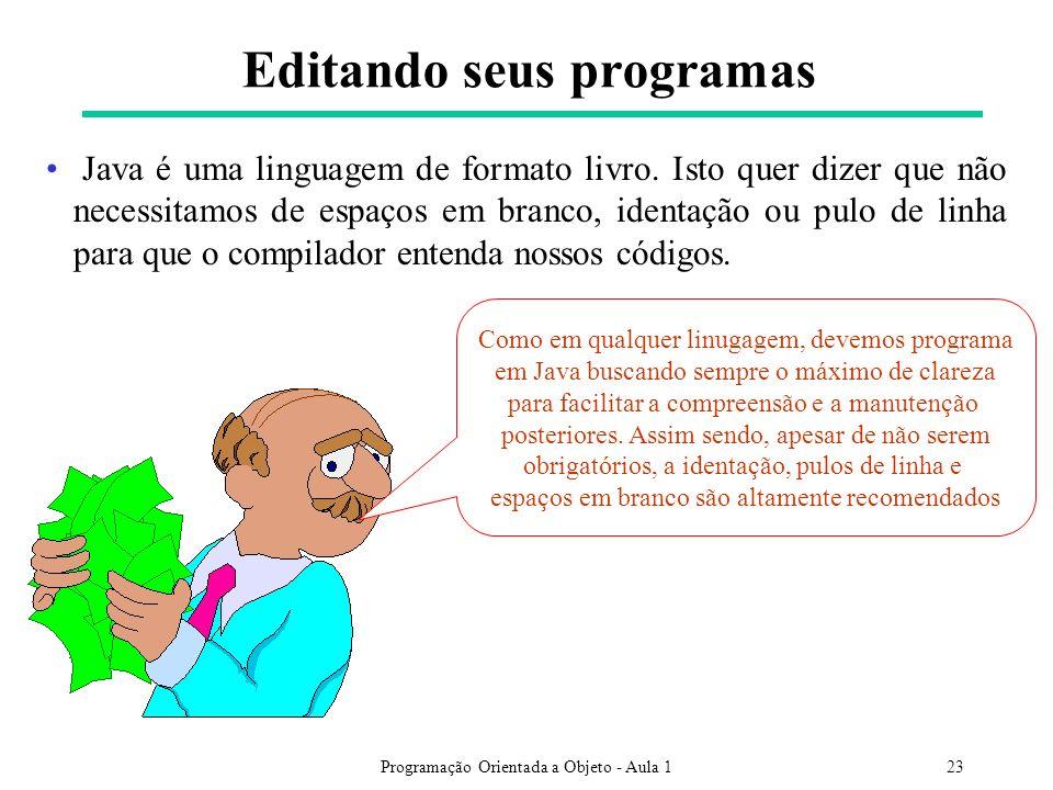 Programação Orientada a Objeto - Aula 123 Java é uma linguagem de formato livro.