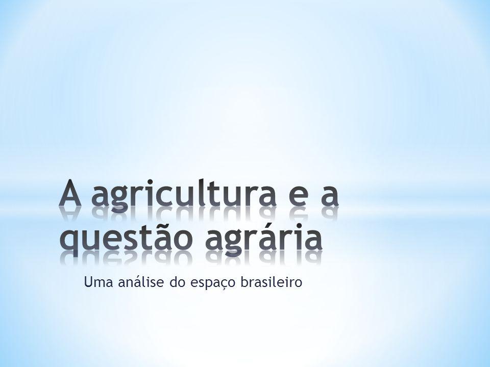 Uma análise do espaço brasileiro