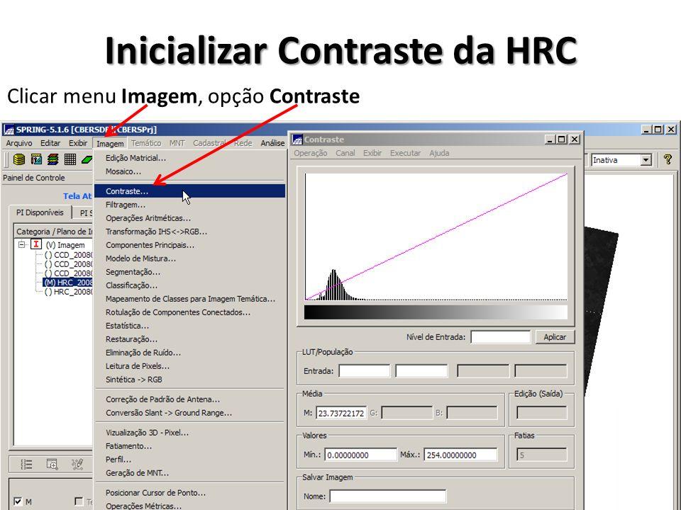 Inicializar Contraste da HRC Clicar menu Imagem, opção Contraste