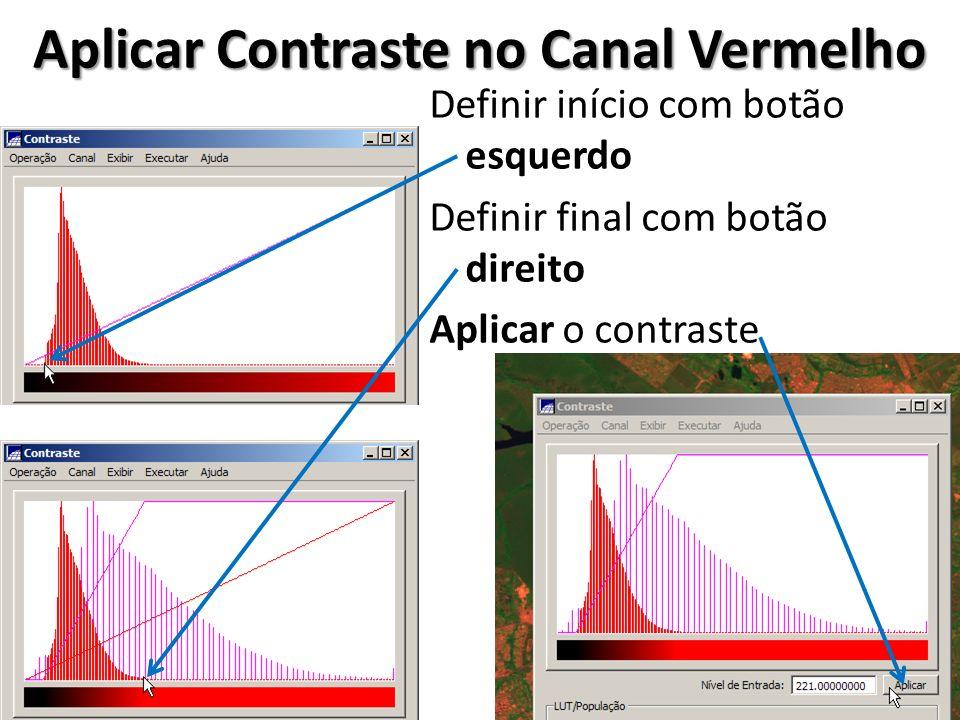 Salvar Canal Vermelho Contrastado Como Novo PI Digitar o nome do novo PI CCD_20080605_157_118_3_Cont Selecionar Banda Clicar em Salvar