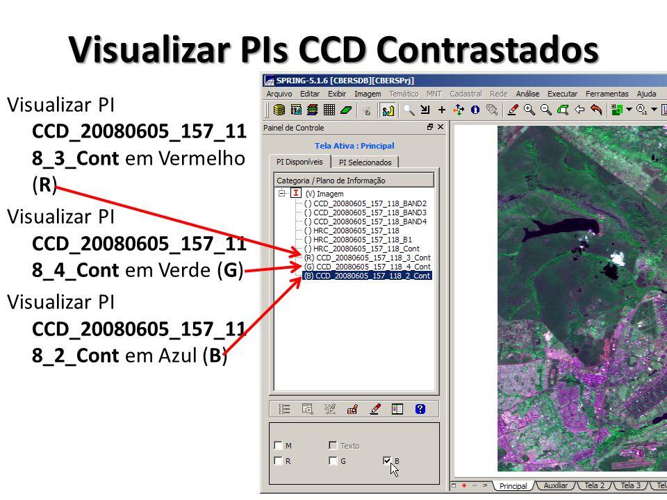 Visualizar PIs CCD Contrastados Visualizar PI CCD_20080605_157_11 8_3_Cont em Vermelho (R) Visualizar PI CCD_20080605_157_11 8_4_Cont em Verde (G) Vis