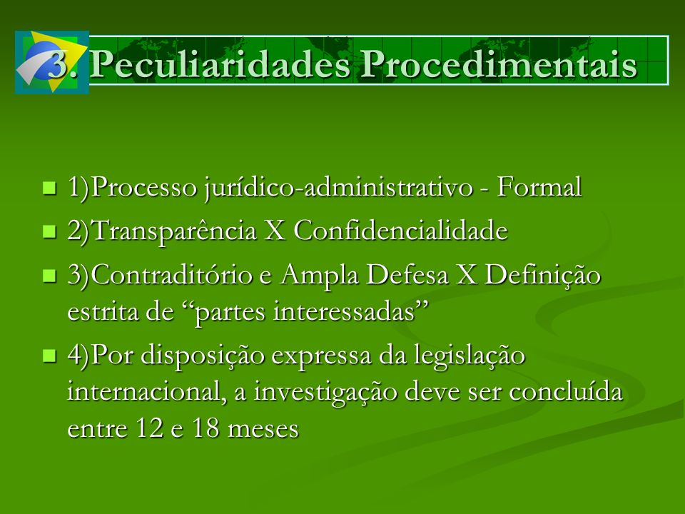 1)Processo jurídico-administrativo - Formal 1)Processo jurídico-administrativo - Formal 2)Transparência X Confidencialidade 2)Transparência X Confiden