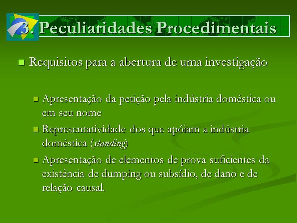 3. Peculiaridades Procedimentais Requisitos para a abertura de uma investigação Requisitos para a abertura de uma investigação Apresentação da petição