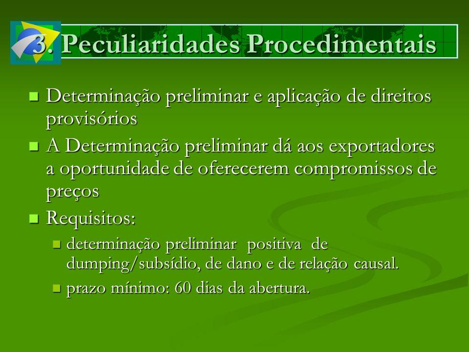 3. Peculiaridades Procedimentais Determinação preliminar e aplicação de direitos provisórios Determinação preliminar e aplicação de direitos provisóri