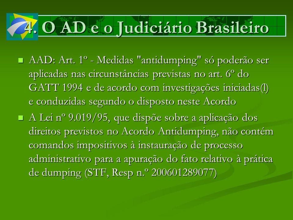 4. O AD e o Judiciário Brasileiro AAD: Art. 1º - Medidas