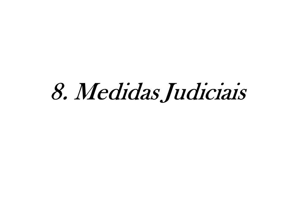 8. Medidas Judiciais