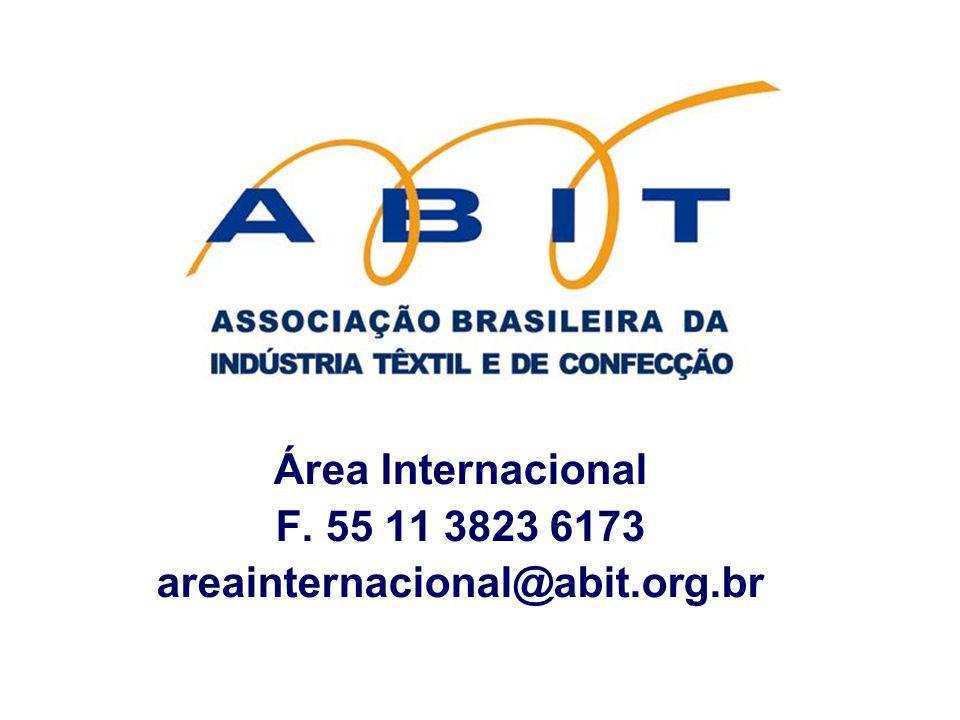 Área Internacional F. 55 11 3823 6173 areainternacional@abit.org.br
