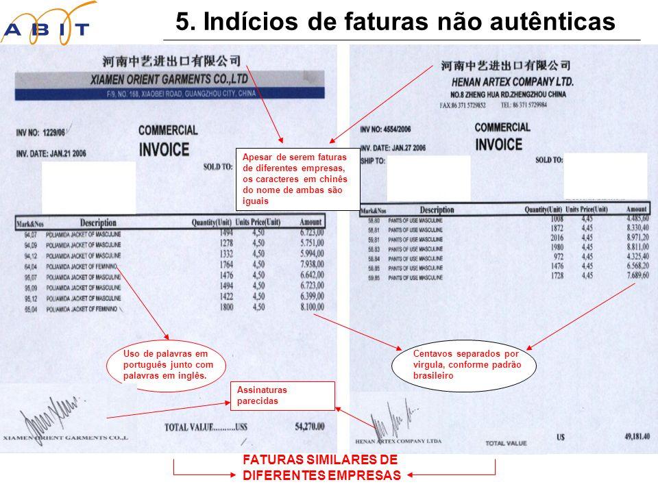5.Indícios de faturas não autênticas Uso de palavras em português junto com palavras em inglês.