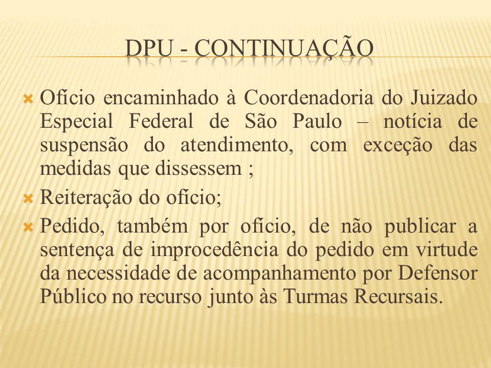 Ofício encaminhado à Coordenadoria do Juizado Especial Federal de São Paulo – notícia de suspensão do atendimento, com exceção das medidas que dissess