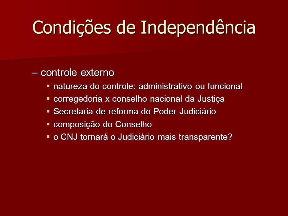 Condições de Independência –controle externo natureza do controle: administrativo ou funcional natureza do controle: administrativo ou funcional corre