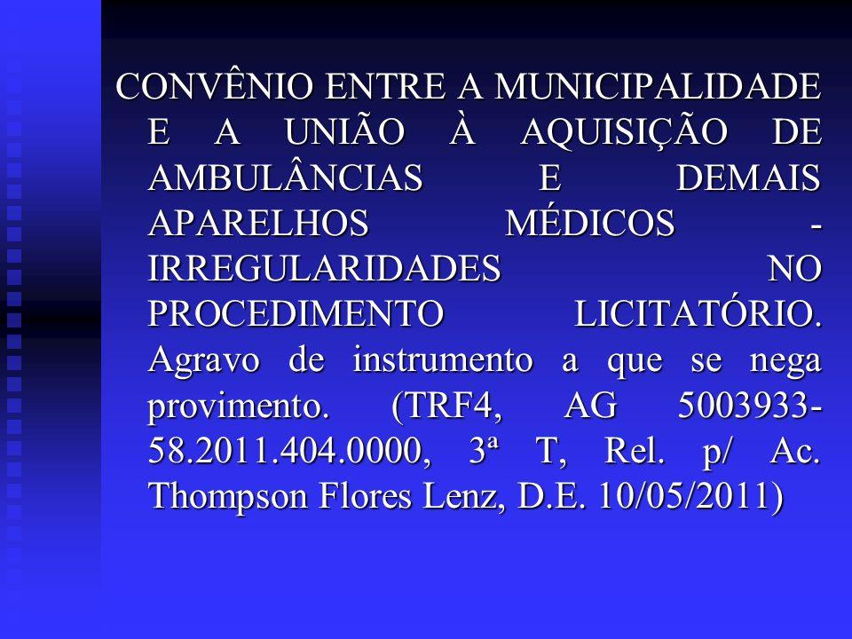 TRF1, ACR 7590, Relator CARLOS OLAVO, 3ª T., j.23/08/2011: 1.
