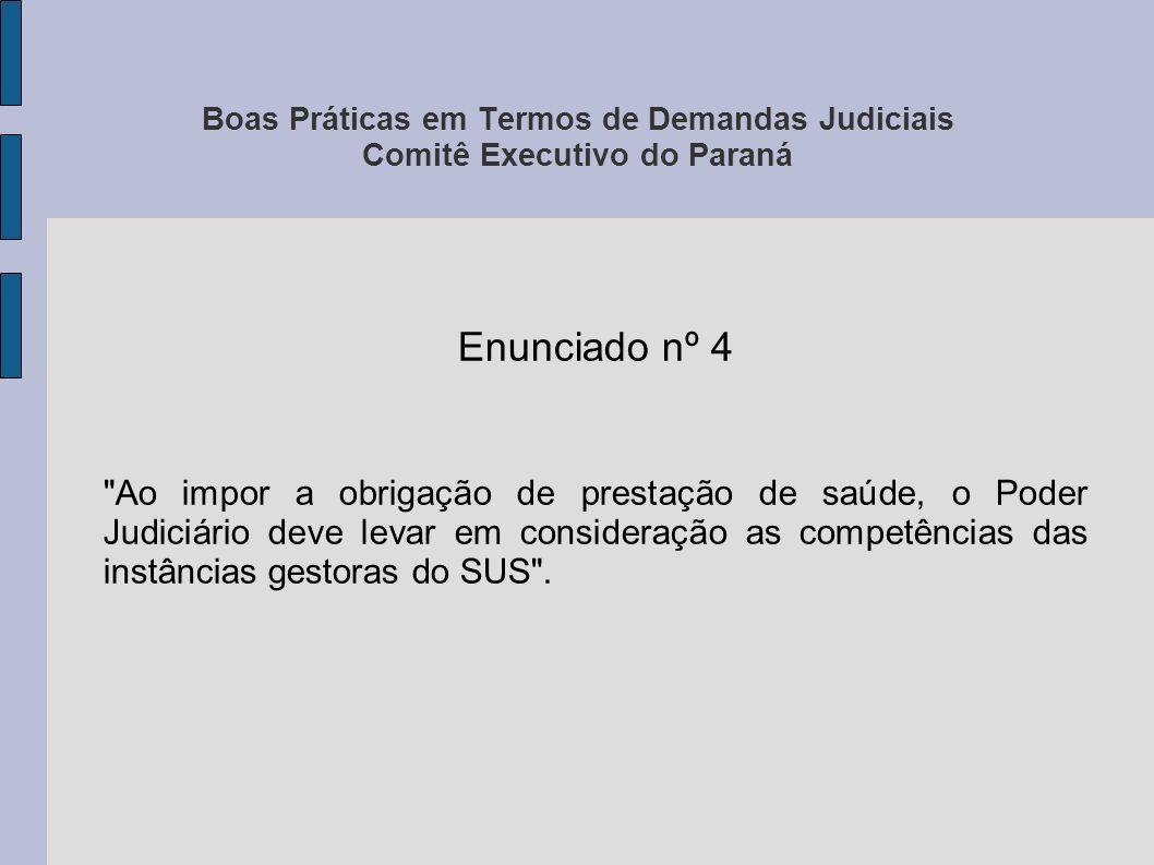 Boas Práticas em Termos de Demandas Judiciais Comitê Executivo do Paraná Recomendação nº 1 os Advogados públicos e privados, Promotores de Justiça, Magistrados, Servidores Públicos e demais profissionais que direta ou indiretamente atuem nas tutelas inerentes ao Direito de Saúde a solicitarem dos médicos vinculados ao Sistema Único de Saúde: a) O esgotamento das alternativas de fármacos previstas na lista RENAME e nos Protocolos Clínicos e Diretrizes Terapêuticas do Ministério da Saúde, listas suplementares e demais atos que lhes forem complementares, antes de prescreverem tratamento medicamentoso diverso aos pacientes.