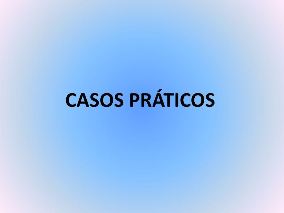 CASOS PRÁTICOS