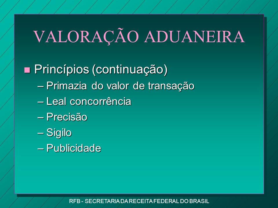 RFB - SECRETARIA DA RECEITA FEDERAL DO BRASIL OUTROS IMPEDIMENTOS n O Importador não apresenta elementos para comprovar o valor declarado ou apresenta-os de forma insuficiente.