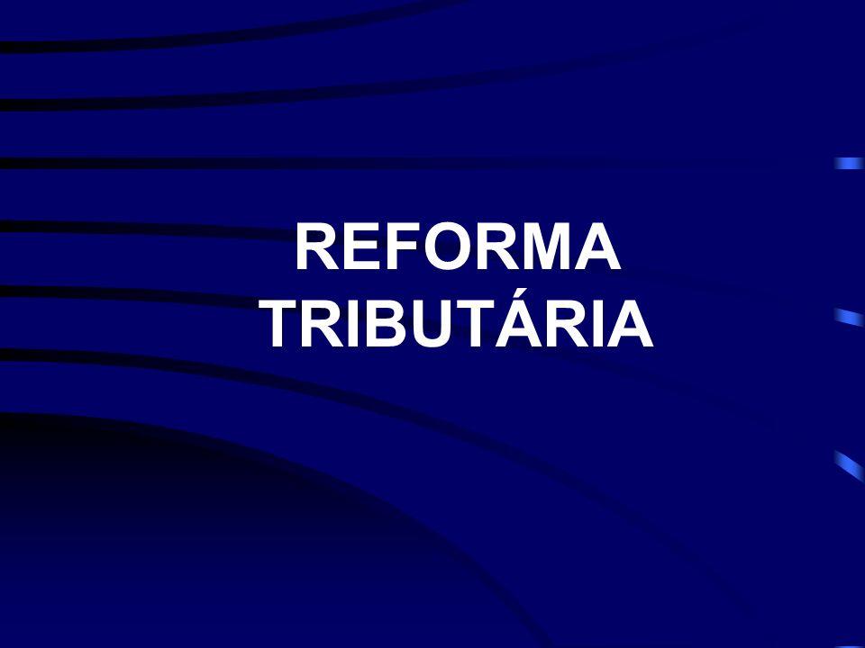2003 REFORMA TRIBUTÁRIA SIMPLIFICAÇÃO RADICAL DEPUTADO LUIZ CARLOS HAULY (PSDB – PR)