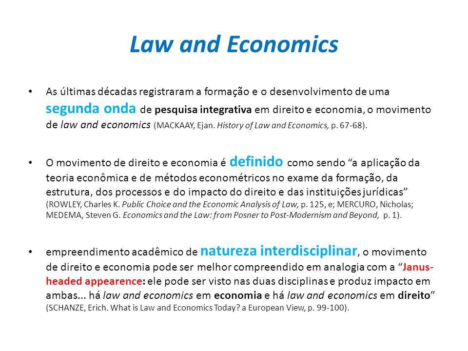 Law and Economics As últimas décadas registraram a formação e o desenvolvimento de uma segunda onda de pesquisa integrativa em direito e economia, o m