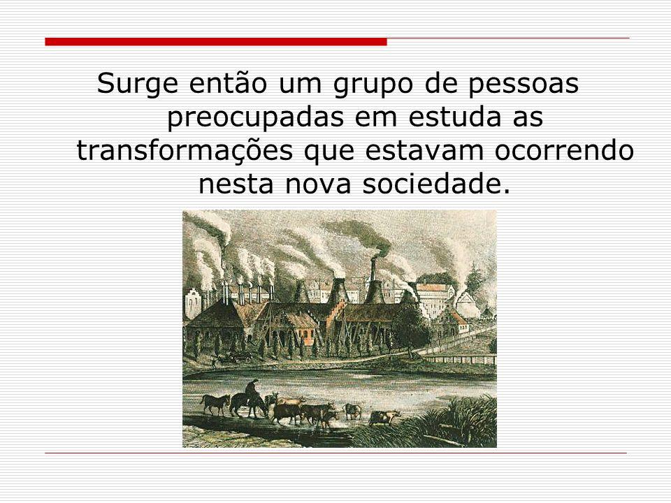 Mudanças ocorridas na sociedade: -Cidades foram re-planejadas. -Desenvolvimento do sistema industrial. -Concentração de pessoas nos burgos. -Bairros o