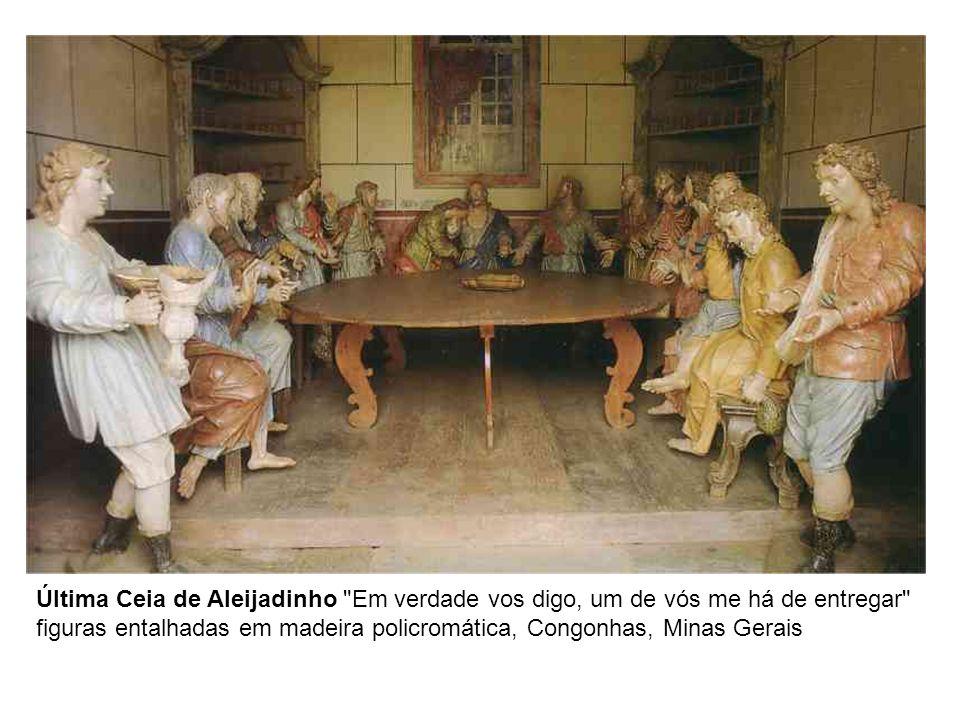 Última Ceia de Aleijadinho Em verdade vos digo, um de vós me há de entregar figuras entalhadas em madeira policromática, Congonhas, Minas Gerais