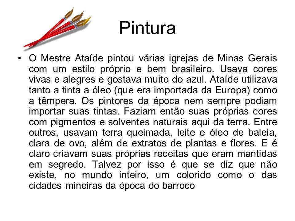 Pintura O Mestre Ataíde pintou várias igrejas de Minas Gerais com um estilo próprio e bem brasileiro.