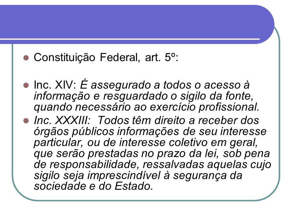 Constituição Federal, art. 5º: Inc.