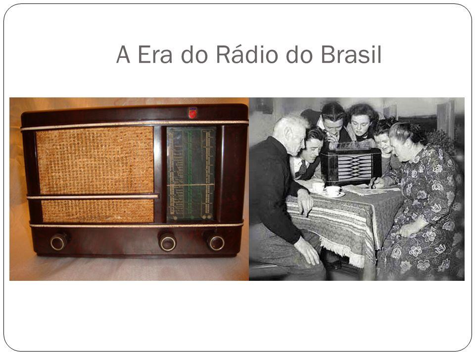 A Era do Rádio do Brasil