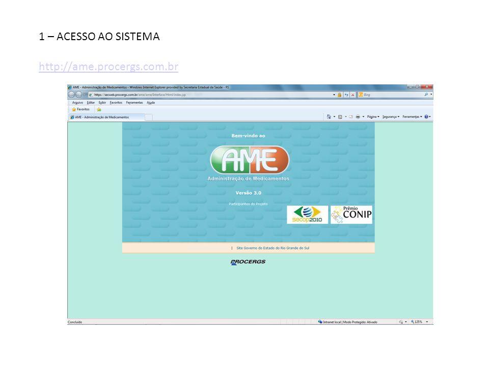 1 – ACESSO AO SISTEMA http://ame.procergs.com.br