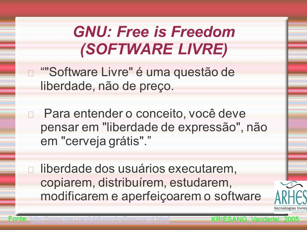 GNU: Free is Freedom (SOFTWARE LIVRE)