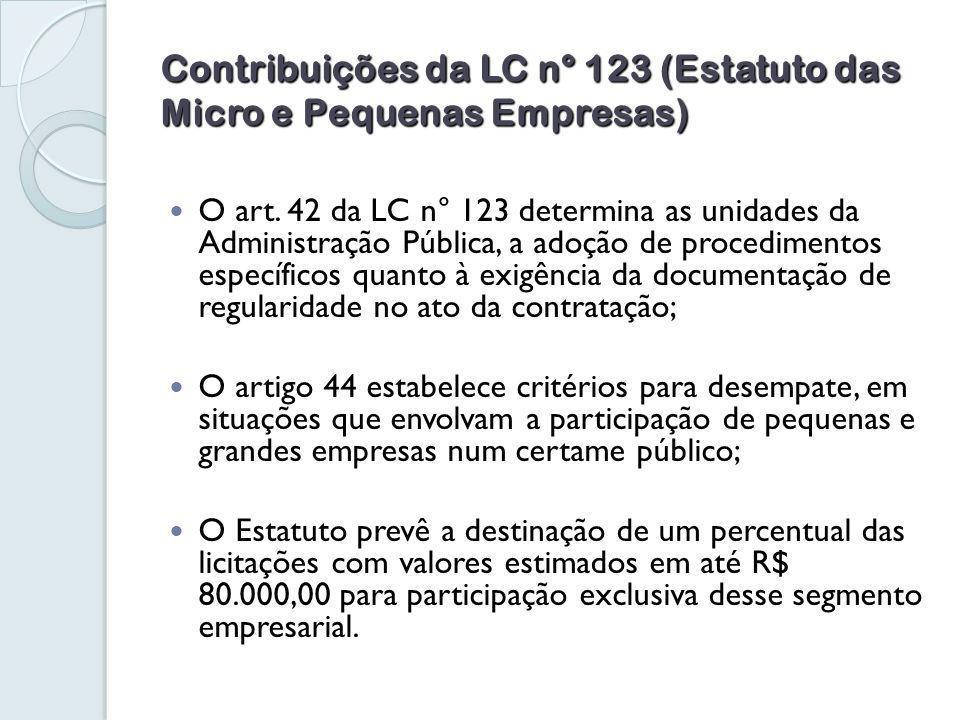 Contribuições da LC n° 123 (Estatuto das Micro e Pequenas Empresas) O art.