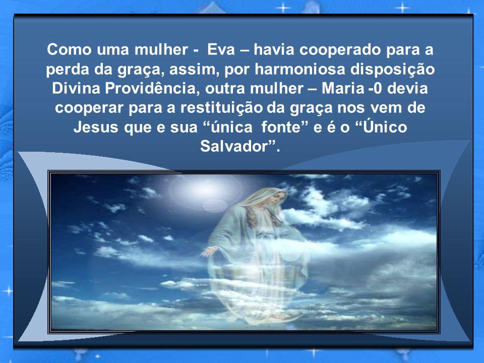 Maria que deu ao mundo a mesma Vida que tudo renova, (...é) para nós – afirma o Concílio – Mãe na ordem da graça (LG 56.