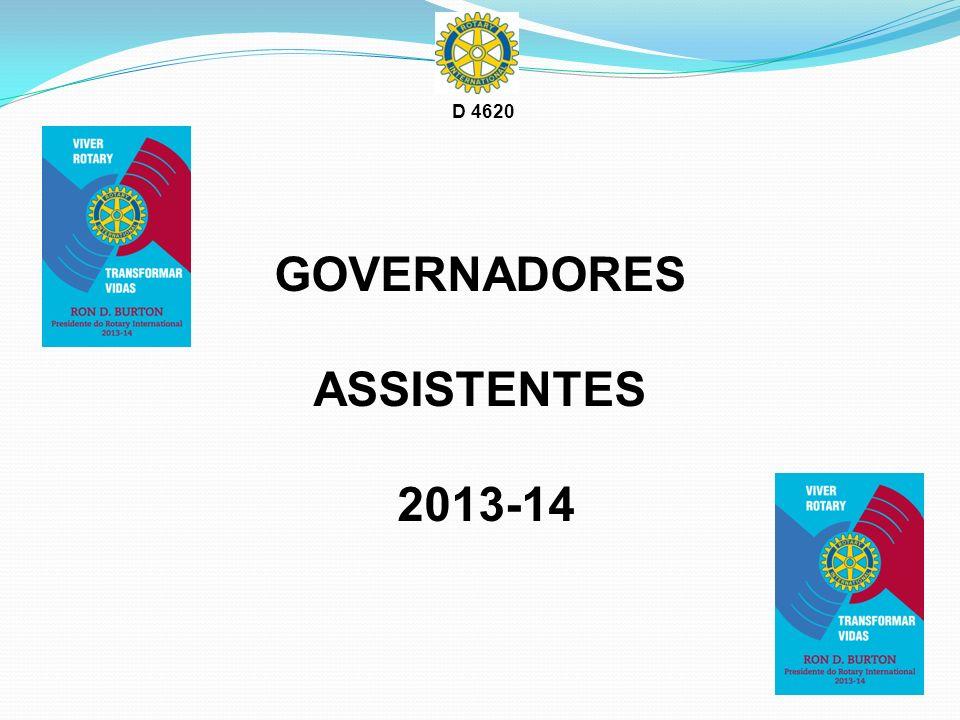 GOVERNADORES ASSISTENTES 2013-14 D 4620