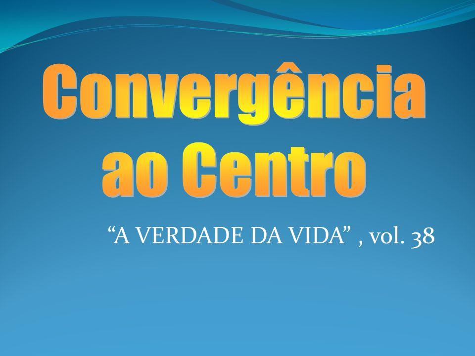 A VERDADE DA VIDA, vol. 38