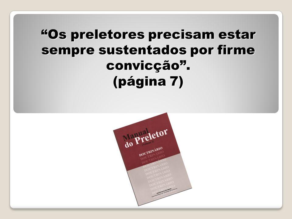 Os preletores precisam estar sempre sustentados por firme convicção. (página 7)