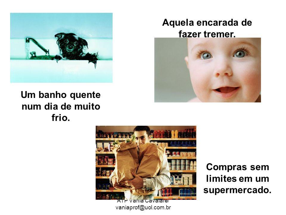 ATP Vânia Cavalare/ vaniaprof@uol.com.br Compras sem limites em um supermercado.
