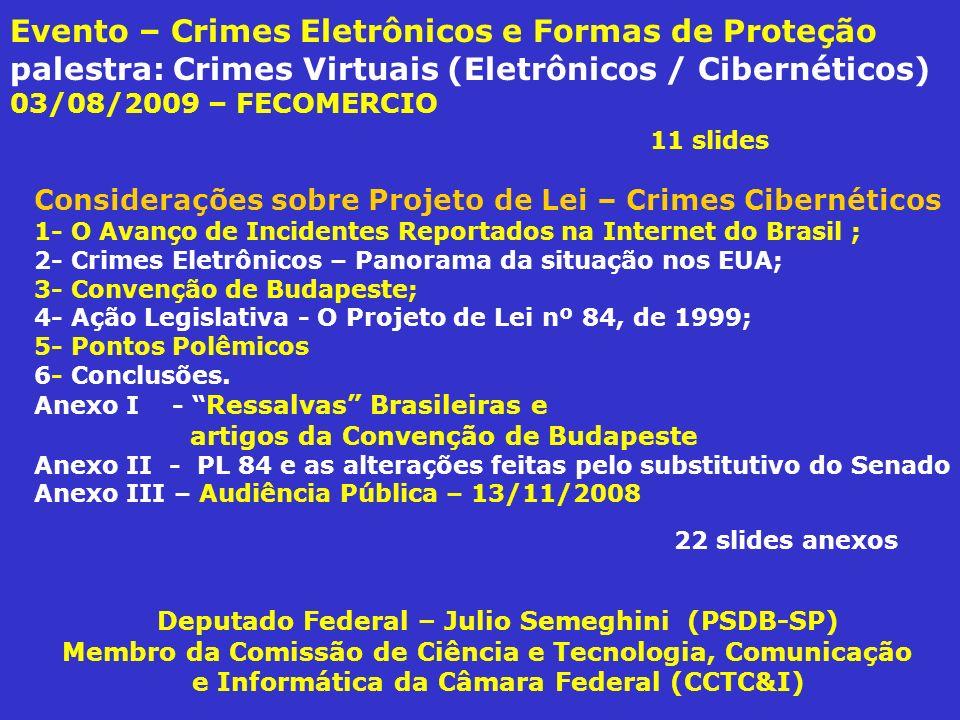 III.1.6 - Eduardo Parajo (ABRANET) - Hoje: 1700 provedores – mercado de 150 mil empregos; - Internet 2º trimestre de 2008 – atingiu mais de 42 milhões de usuários brasileiros; - Brasileiro fica em média mais de 23 horas on-line – isso é o maior tempo do mundo; - Comércio eletrônico: deve movimentar R$ 1,35 bilhão de reais no Natal de 2008; - Até setembro/08: 10.000 escolas estavam conectadas; - Quase 70% das Pequenas e Médias Empresas não adotam medidas de segurança na Internet; - Investimentos são necessários para Pequenas e Médias Empresas para que ampliem seu nível de segurança digital; - Entende que o PL 84/1999 é honroso e necessários.