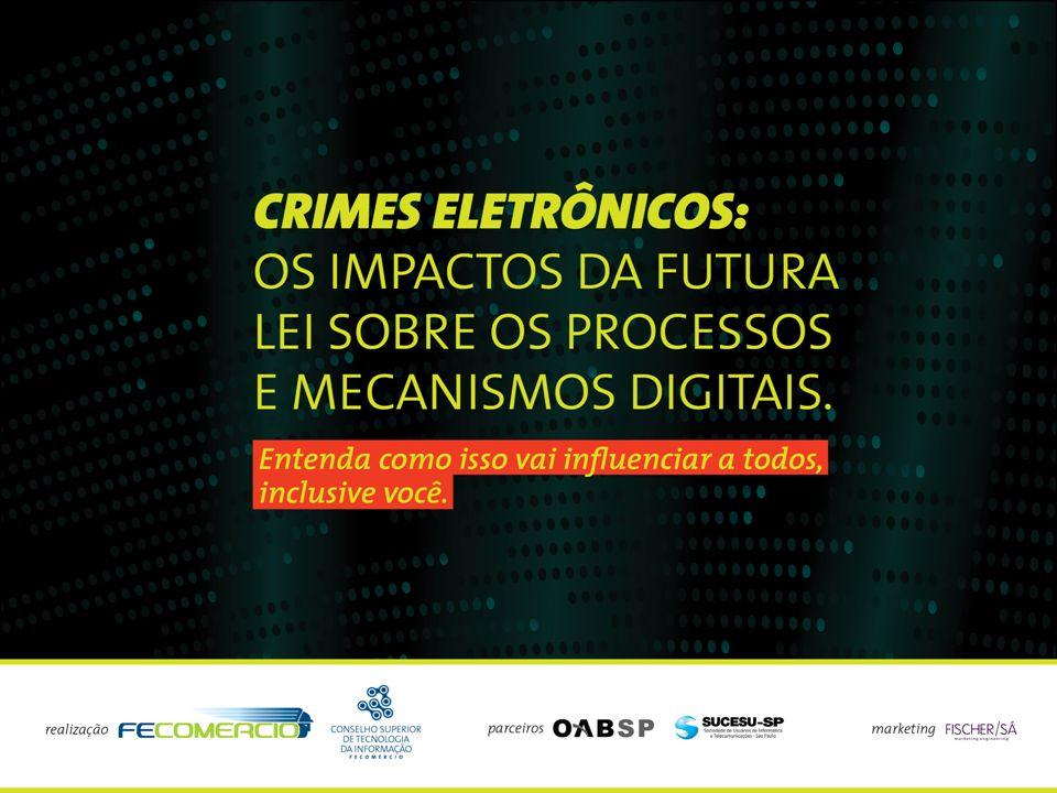 Crimes eletrônicos e formas de proteção Agosto 2009 Código de Ética: atitudes que contribuem para o uso responsável da internet