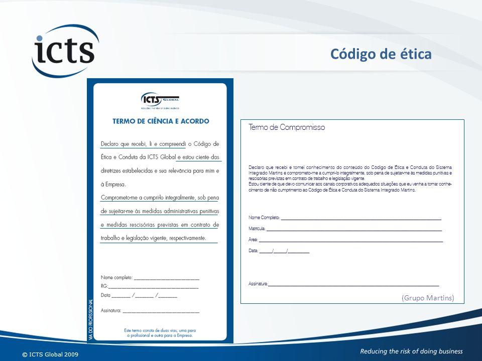 © ICTS Global 2009 (Grupo Martins) Código de ética