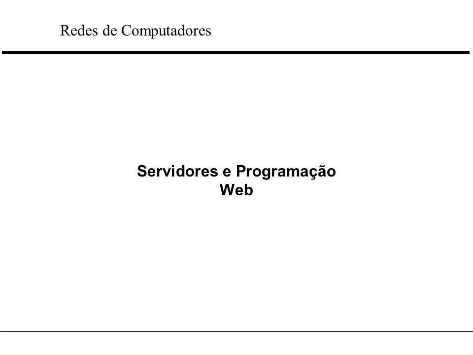 Servidores e Programação Web Redes de Computadores