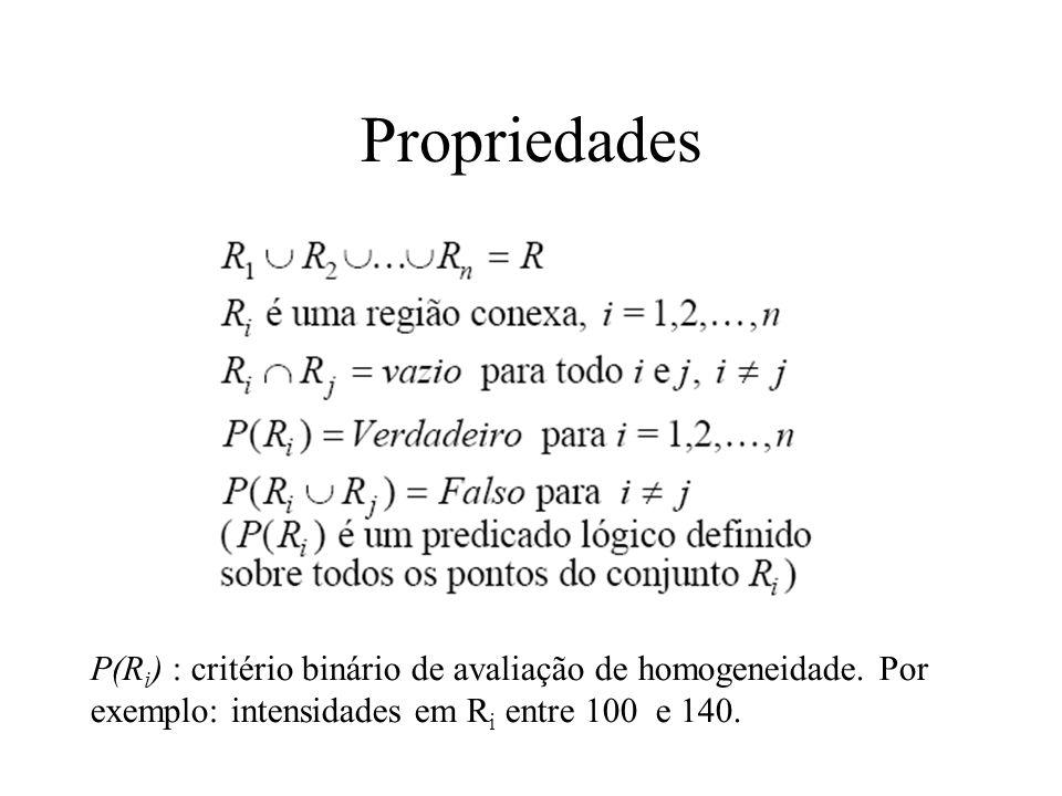Homogeneidade Critérios de homogeneidade –Nível de cinza –Textura –cor –forma (shape) –modelo (semântico): por exemplo um modelo de Markov
